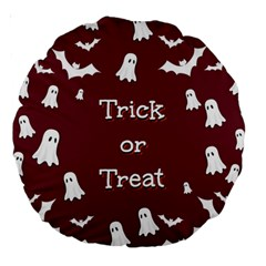 Halloween Free Card Trick Or Treat Large 18  Premium Round Cushions