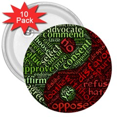 Tao Duality Binary Opposites 3  Buttons (10 pack)