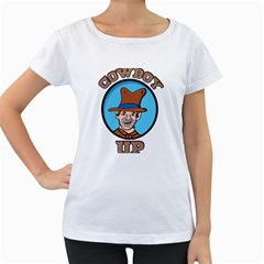 Cowboy Up Women s Loose-Fit T-Shirt (White)