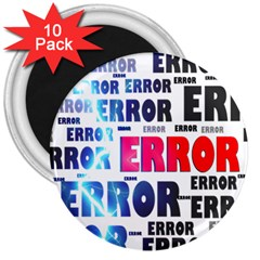 Error Crash Problem Failure 3  Magnets (10 pack)