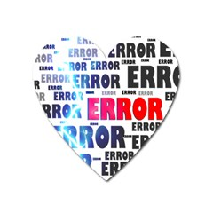Error Crash Problem Failure Heart Magnet