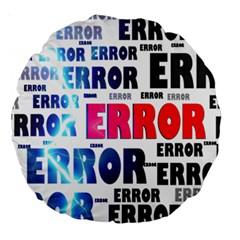 Error Crash Problem Failure Large 18  Premium Round Cushions