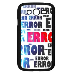 Error Crash Problem Failure Samsung Galaxy Grand DUOS I9082 Case (Black)