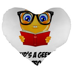 Geek Kid Large 19  Premium Heart Shape Cushions
