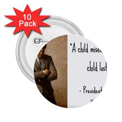 A Child is Miseducated... 2.25  Buttons (10 pack)
