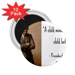 A Child is Miseducated... 2.25  Magnets (10 pack)