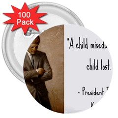 A Child Is Miseducated    3  Buttons (100 Pack)