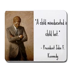 A Child is Miseducated... Large Mousepads