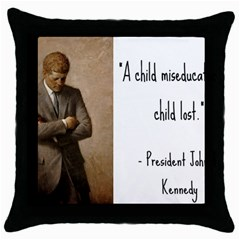 A Child is Miseducated... Throw Pillow Case (Black)