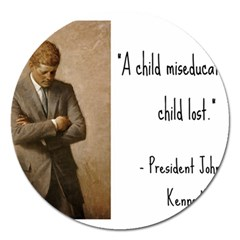 A Child is Miseducated... Magnet 5  (Round)