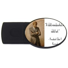 A Child is Miseducated... USB Flash Drive Oval (2 GB)