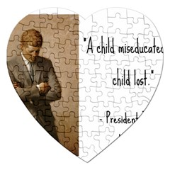 A Child is Miseducated... Jigsaw Puzzle (Heart)