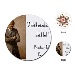 A Child Is Miseducated    Playing Cards (round)