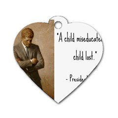 A Child is Miseducated... Dog Tag Heart (Two Sides)