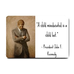 A Child is Miseducated... Small Doormat