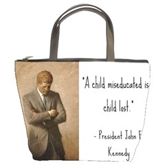 A Child is Miseducated... Bucket Bags