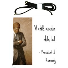 A Child is Miseducated... Shoulder Sling Bags