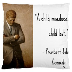 A Child is Miseducated... Large Cushion Case (One Side)