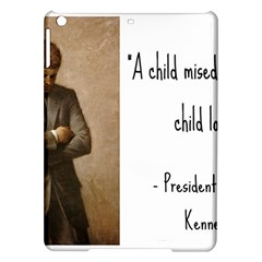 A Child is Miseducated... iPad Air Hardshell Cases