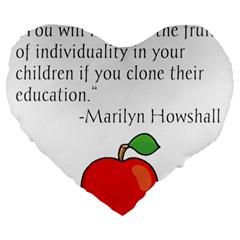 Fruit of Education Large 19  Premium Heart Shape Cushions