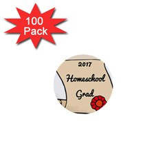 2017 Homeschool Grad! 1  Mini Buttons (100 pack)
