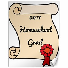 2017 Homeschool Grad! Canvas 18  x 24