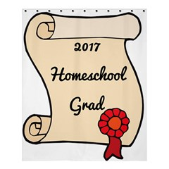 2017 Homeschool Grad! Shower Curtain 60  x 72  (Medium)