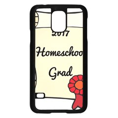 2017 Homeschool Grad! Samsung Galaxy S5 Case (Black)