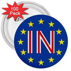 Britain Eu Remain 3  Buttons (100 pack)