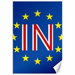 Britain Eu Remain Canvas 12  x 18