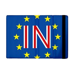 Britain Eu Remain Apple iPad Mini Flip Case