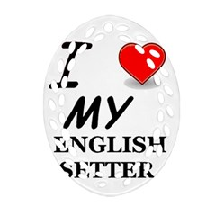 Eng Setter Love Oval Filigree Ornament (Two Sides)