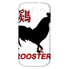 Year of the Rooster - Chinese New Year Samsung Galaxy S3 S III Classic Hardshell Back Case