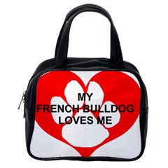 My French Bulldog Loves Me Classic Handbags (One Side)