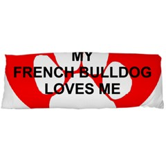 My French Bulldog Loves Me Body Pillow Case (Dakimakura)