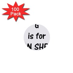 G Is For German Shepherd 1  Mini Buttons (100 pack)