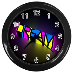 Dream Colors Neon Bright Words Letters Motivational Inspiration Text Statement Wall Clocks (black)