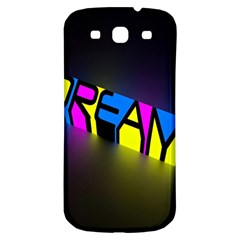 Dream Colors Neon Bright Words Letters Motivational Inspiration Text Statement Samsung Galaxy S3 S Iii Classic Hardshell Back Case