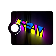 Dream Colors Neon Bright Words Letters Motivational Inspiration Text Statement Kindle Fire Hd (2013) Flip 360 Case