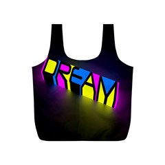 Dream Colors Neon Bright Words Letters Motivational Inspiration Text Statement Full Print Recycle Bags (s)