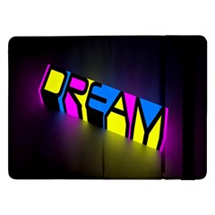 Dream Colors Neon Bright Words Letters Motivational Inspiration Text Statement Samsung Galaxy Tab Pro 12 2  Flip Case