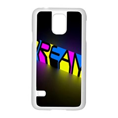 Dream Colors Neon Bright Words Letters Motivational Inspiration Text Statement Samsung Galaxy S5 Case (white)