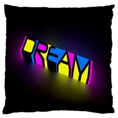 Dream Colors Neon Bright Words Letters Motivational Inspiration Text Statement Large Flano Cushion Case (two Sides)