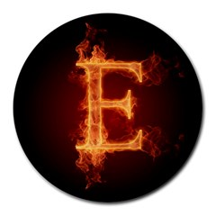 Fire Letterz E Round Mousepads