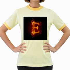 Fire Letterz E Women s Fitted Ringer T Shirts