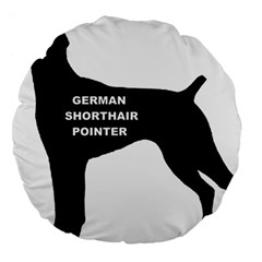 German Shorthaired Pointer Name Silo Large 18  Premium Flano Round Cushions