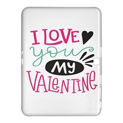 I Love You My Valentine (white) Our Two Hearts Pattern (white) Samsung Galaxy Tab 4 (10 1 ) Hardshell Case