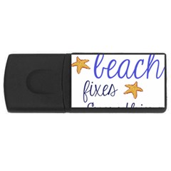 The Beach Fixes Everything Usb Flash Drive Rectangular (4 Gb)