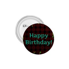 Happy Birthday! 1.75  Buttons