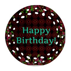 Happy Birthday! Round Filigree Ornament (Two Sides)